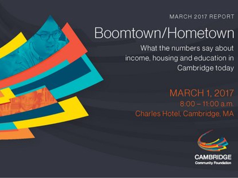 BOOMTOWN/HOMETOWN: A REPORT FROM CAMBRIDGE COMMUNITY FOUNDATION