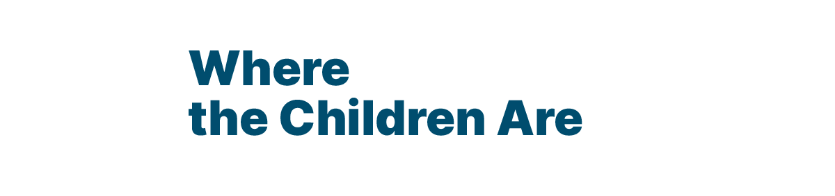 THE TOP QUINTILE Where the Children Are